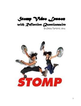 Stomp Video Lesson & Questionnaire