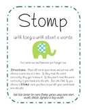 Stomp with Long A with Silent E