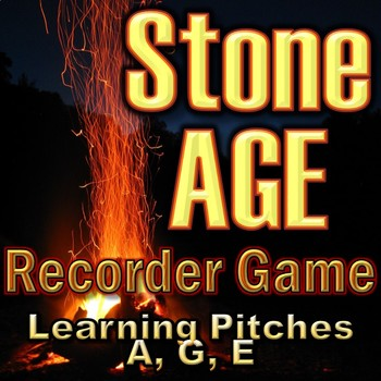 """Recorder Game """"Stone AGE"""" - Pitches A, G, and E - Elementary Music"""
