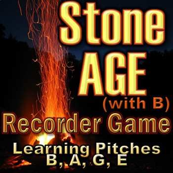 """Recorder Game """"Stone AGE"""" (with B) - Pitches B, A, G, E (B"""