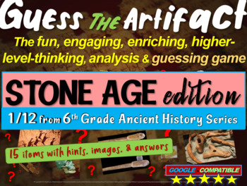 """Stone Age """"Guess the artifact"""" game: PPT w pictures & clues"""