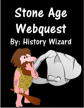 Stone Age Webquest