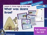 What was Skara Brae? (Lesson)