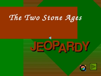 Stone Ages Jeopardy