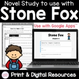 Stone Fox Novel Study Unit - Printable & Digital Distance