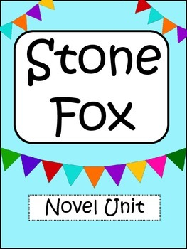 Stone Fox: Novel Study