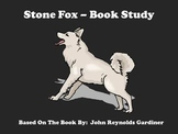 Stone Fox - A Chapter Book Study