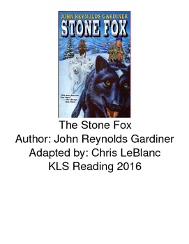 Stone Fox - Adapted Book picture supported text with review questions PDF