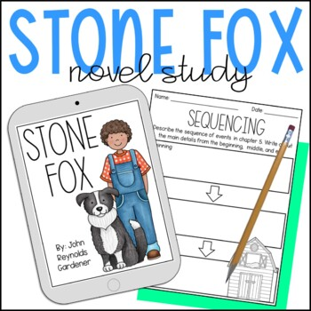 Stone Fox Novel Study Freebie
