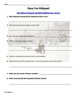 Stone Fox - Chapter 6 - Comprehension Page and Webquest Activity