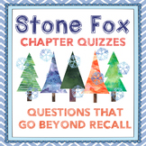 Stone Fox Chapter Quizzes- 10 Challenging Assessments with