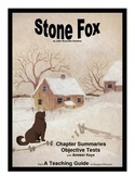Stone Fox Chapter Summaries and Objective Tests