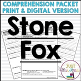Stone Fox Comprehension Packet | Distance Learning