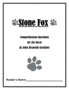 Stone Fox Comprehension Packet and Final Test