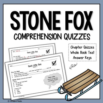 Stone Fox Comprehension Questions