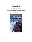 Stone Fox Comprehension Questions and Vocabulary Ch. 1-5