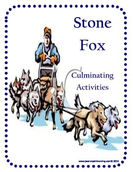 Stone Fox Culminating Activities