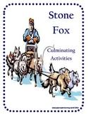 Stone Fox Culminating Activities