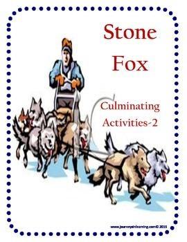 Stone Fox Culminating Activities-2