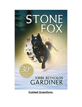 Stone Fox Guided Comprehension Questions