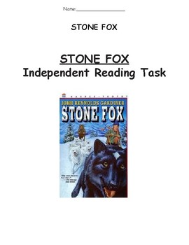 Stone Fox Independent Reading Task