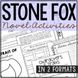 Stone Fox Novel Study Unit Activities, In 2 Formats