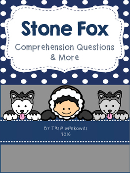 Stone Fox Literacy Unit
