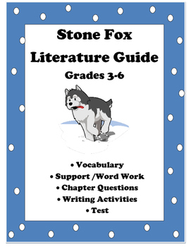 Stone Fox Literature Guide