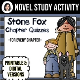 Stone Fox *No Prep* Chapter Quizzes Distance Learning