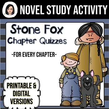 Stone Fox *No Prep* Chapter Quizzes