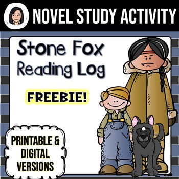 Stone Fox *No Prep* Reading Log FREEBIE!