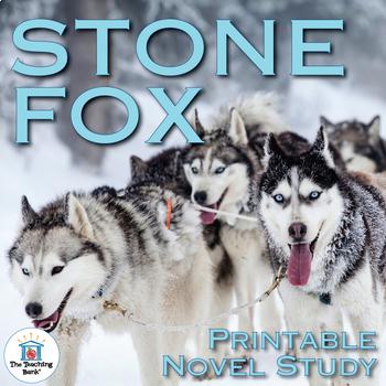 Stone Fox Novel Study Book Unit Printable Version