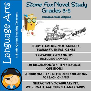 Stone Fox Novel Study for Grades 3-5/Common Core Aligned