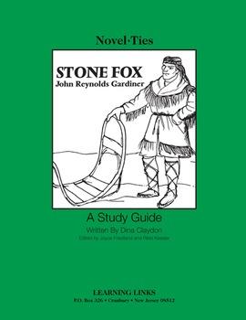 Stone Fox - Novel-Ties Study Guide