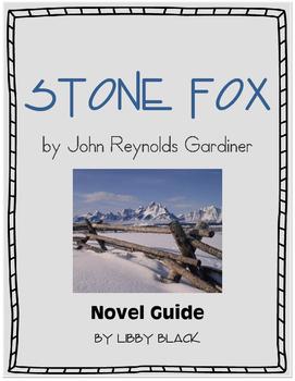 Stone Fox- Novel Unit