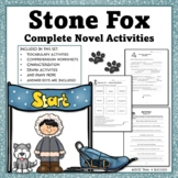 Stone Fox Novel Unit Complete Set of Reading Activities