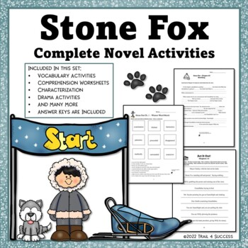 Printables Stone Fox Worksheets stone fox novel unit complete set of reading by trail 4 success activities