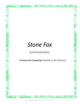 Stone Fox Novel Unit Plus Grammar