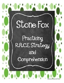 Stone Fox: Practicing the RACE Strategy and Comprehension