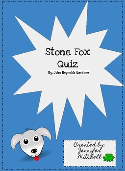 Stone Fox Quiz