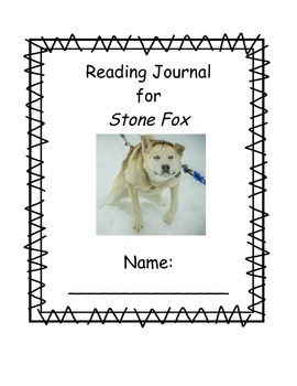 Stone Fox Reader's Journal