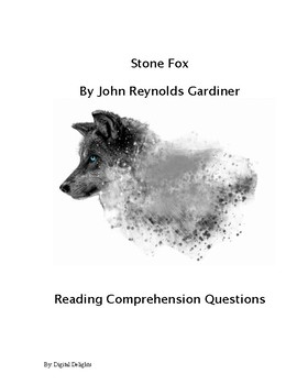 Stone Fox Reading Comprehension Questions