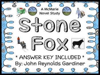 Stone Fox (John Reynolds Gardiner) Novel Study / Reading Comprehension