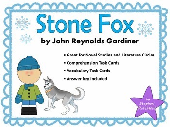 Stone Fox by John Gardiner Comprehension and Vocabulary Ta