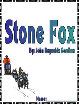 Stone Fox Reading Response or Literature Circle Packet