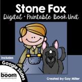 Stone Fox Novel Study: Digital + Printable Book Unit