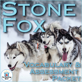Stone Fox Vocabulary and Assessment Bundle