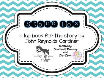 Stone Fox~ a One Week Reading lap book for the story by John Reynolds Gardiner