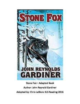 Stone Fox - adapted book summary with chapter review questions - Dog Sled Race