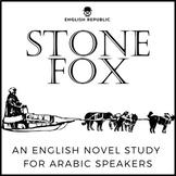 Stone Fox, an English Novel Study for Arabic Speakers